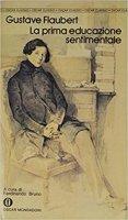 La prima educazione sentimentale - Gustave Flaubert