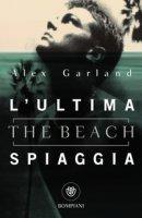 L' ultima spiaggia (The beach) - Garland Alex