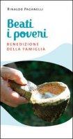 Beati i poveri. Benedizione della famiglia - Rinaldo Paganelli