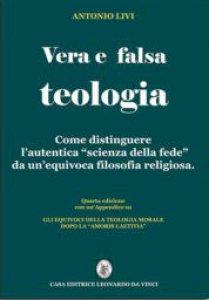 Copertina di 'Vera e falsa teologia (IV ed.)'
