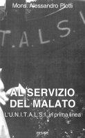 Al servizio del malato - Alessandro Plotti