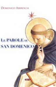 Copertina di 'Le parole di san Domenico'