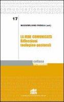 La fede comunicata - Padula Massimiliano