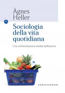 Copertina di 'Sociologia della vita quotidiana'