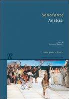 Anabasi. Testo greco a fronte - Senofonte