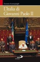 L'Italia di Giovanni Paolo II - Antonio Scornajenghi