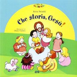 Copertina di 'Che storia Gesù?'