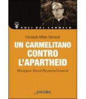 Un carmelitano contro l'apartheid - Fernando Millàn Romeral