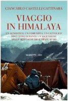 Viaggio in Himalaya - Castelli Gattinara Giancarlo