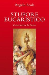 Copertina di 'Stupore eucaristico. Conversazioni dal sinodo'