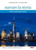 Narrare la storia. 3: Età contemporanea. (L') - Alessandro Grittini , Luca Franceschini