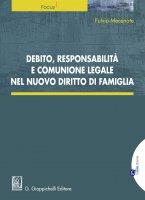 Debito, responsabilità e comunione legale nel nuovo diritto di  famiglia - Fulvio Mecenate