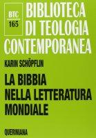 La Bibbia nella letteratura mondiale - Schopflin Karin