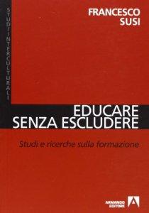 Copertina di 'Educare senza escludere'
