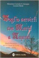 Voglio servirti con Maria a Nazaret. Maria Beatrice del S. Cuore di Gesù (1901-1979)