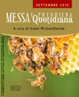 Messa  quotidiana.  A  cura  di  fratel  MichaelDavide.  Settembre  2015