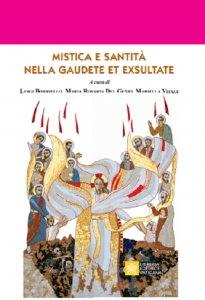 Copertina di 'Mistica e Santità nella Gaudete et Exultate'