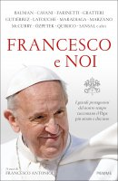 Francesco e noi - Francesco Antonioli