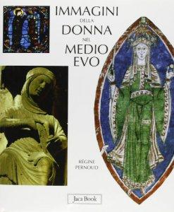 Copertina di 'Immagini della donna nel Medioevo'
