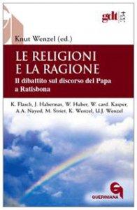 Copertina di 'Le religioni e la ragione'