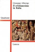 Il cristianesimo in Italia - Giuseppe Alberigo