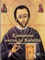 Cammino verso la santità secondo l'epistolario di S. Alfonso - Di Nardi Vincenzo
