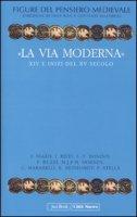 «La via moderna» XIV e inizi del XV secolo [vol. 6]
