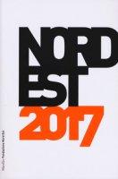 Nord Est 2017. Rapporto sulla società e l'economia