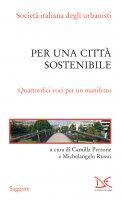 Per una città sostenibile - Camilla Perrone, Michelangelo Russo