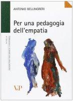 Per una pedagogia dell'empatia - Bellingreri Antonio