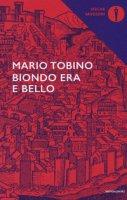 Biondo era bello - Tobino Mario