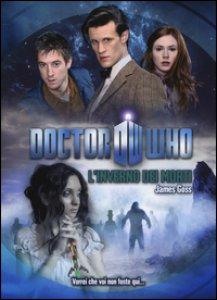 Copertina di 'L' inverno dei morti. Doctor Who'