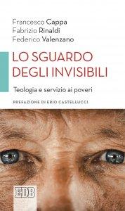 Copertina di 'Lo sguardo degli invisibili'
