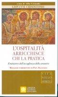 L' ospitalità arricchisce chi la pratica - Giovanni Crisostomo (san)