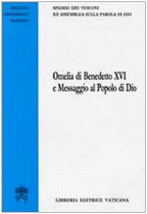 Copertina di 'Omelia di Benedetto XVI e Messaggio al Popolo di Dio'