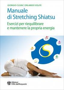 Copertina di 'Manuale di Stretching Shiatsu'