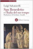 San Benedetto e l'Italia del suo tempo - Salvatorelli Luigi