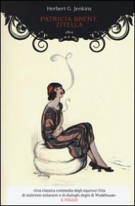 Copertina di 'Patricia Brent, zitella'