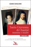 Santa Giovanna di Chantal mamma e madre - Gianni Ghiglione