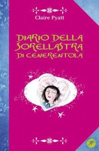 Copertina di 'Il diario della sorellastra di Cenerentola'
