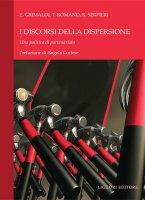 I discorsi della dispersione - Roberto Serpieri, Titti Romano