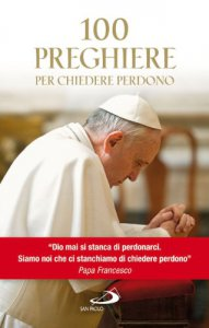 Copertina di '100 preghiere per chiedere perdono'
