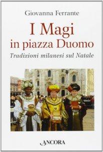 Copertina di 'I Magi in piazza Duomo'