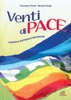 Venti di pace - Francesco Trotta, Renato Giorgi