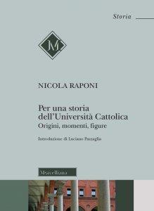 Copertina di 'Per una storia dell'Università Cattolica'