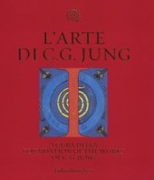 L' arte di C. G. Jung. Ediz. illustrata