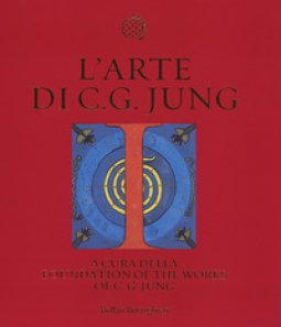 Copertina di 'L' arte di C. G. Jung. Ediz. illustrata'