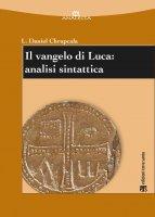 Il vangelo di Luca: analisi sintattica - Leslaw Daniel Chrupcala