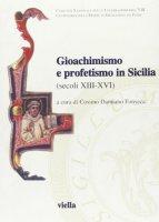 Gioachimismo e profetismo in Sicilia (secoli XIII-XVI)
