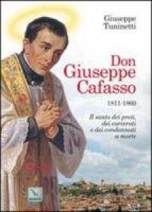 Copertina di 'Don Giuseppe Cafasso. Il santo dei preti, dei carcerati e dei condannati a morte'